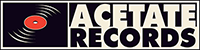 Welcome to Acetate Records!